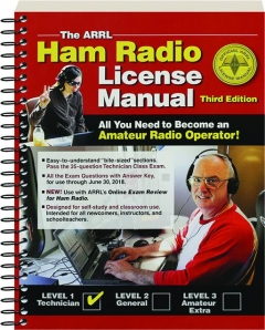 THE ARRL HAM RADIO LICENSE MANUAL, THIRD EDITION: All You Need to Become an Amateur Radio Operator!