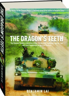 THE DRAGON'S TEETH: The Chinese People's Liberation Army