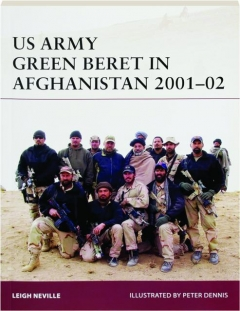 US ARMY GREEN BERET IN AFGHANISTAN 2001-02: Warrior 179