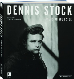 DENNIS STOCK: Time Is on Your Side