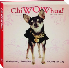 CHIWOWHUA!