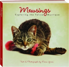 MEWSINGS: Exploring the Feline Mystique