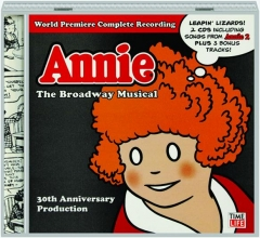 ANNIE: The Broadway Musical