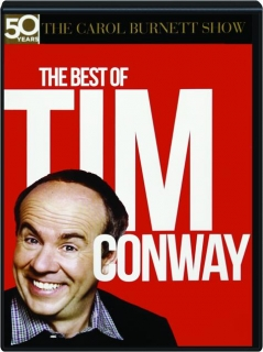 THE BEST OF TIM CONWAY: The Carol Burnett Show