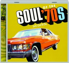 SOUL OF THE '70S: Let's Get It On