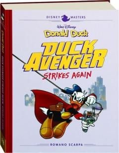 DISNEY MASTERS DONALD DUCK: Duck Avenger Strikes Again
