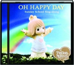 OH HAPPY DAY: Sunday School Sing-Along