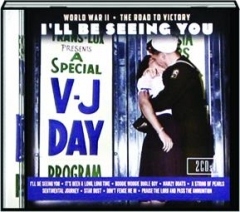 I'LL BE SEEING YOU: World War II / The Road to Victory