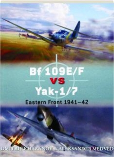 BF 109E / F VS YAK-1/7--EASTERN FRONT 1941-42: Duel 65
