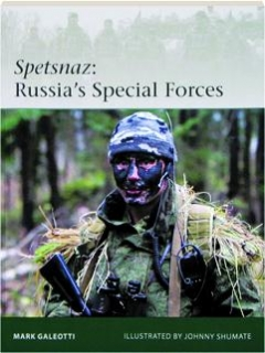 SPETSNAZ--RUSSIA'S SPECIAL FORCES: Elite 206