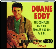 DUANE EDDY: The Complete US & UK Singles and EPs As & Bs