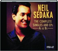 NEIL SEDAKA: The Complete Singles and EPs As & Bs 1956-62