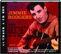 JIMMIE RODGERS: The Complete US & UK Singles As & Bs, 1957-62