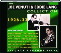 THE JOE VENUTI & EDDIE LANG COLLECTION, 1926-33