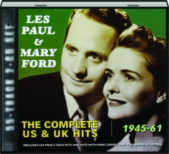LES PAUL & MARY FORD: The Complete US & UK Hits, 1945-61