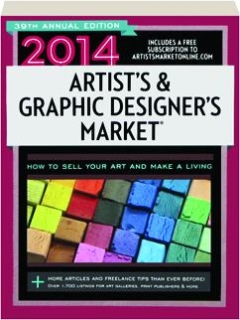 2014 ARTIST'S & GRAPHIC DESIGNER'S MARKET, 39TH ANNUAL EDITION