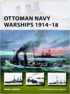 OTTOMAN NAVY WARSHIPS, 1914-18: New Vanguard 227