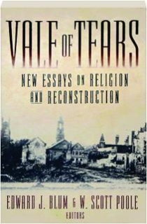 vale of tears new essays on religion and reconstruction  vale of tears new essays on religion and reconstruction