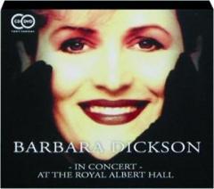 BARBARA DICKSON: In Concert at the Royal Albert Hall