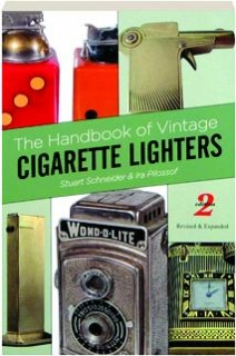 THE HANDBOOK OF VINTAGE CIGARETTE LIGHTERS, 2ND EDITION REVISED