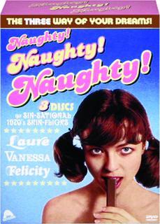 NAUGHTY! NAUGHTY! NAUGHTY! Laure / Vanessa / Felicity