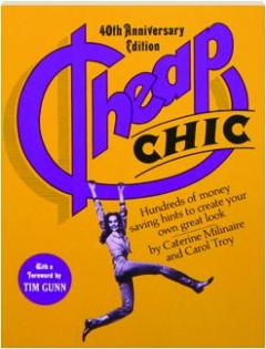CHEAP CHIC, 40TH ANNIVERSARY EDITION