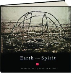EARTH MEETS SPIRIT: A Photographic Journey Through the Sacred Landscape