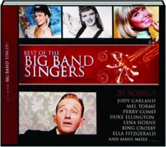 BEST OF THE BIG BAND SINGERS: 20 Songs