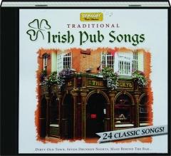 TRADITIONAL IRISH PUB SONGS: 24 Classic Songs!