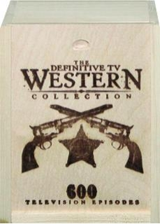 THE DEFINITIVE TV WESTERN COLLECTION: 600 Television Episodes