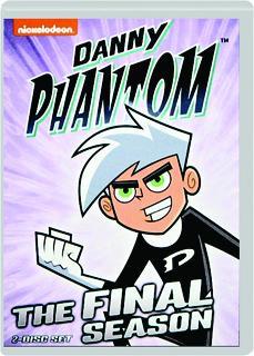 DANNY PHANTOM: The Final Season