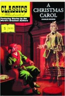 A CHRISTMAS CAROL: Classics Illustrated No. 15