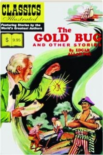 THE GOLD BUG AND OTHER STORIES: Classics Illustrated No. 46