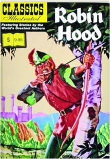 ROBIN HOOD: Classics Illustrated No. 3