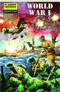 WORLD WAR I: Classics Illustrated Special Issue