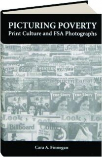 PICTURING POVERTY: Print Culture and FSA Photographs