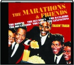 THE MARATHONS & FRIENDS: Talkin' Trash