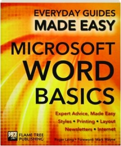 MICROSOFT WORD BASICS: Everyday Guides Made Easy