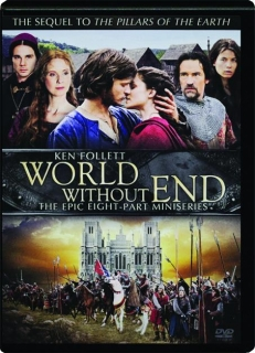 WORLD WITHOUT END: The Epic Eight-Part Miniseries
