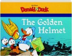 THE GOLDEN HELMET: Walt Disney's Donald Duck
