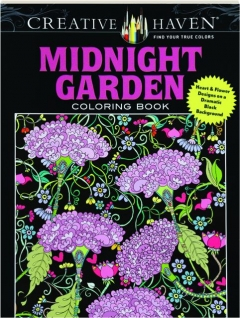 MIDNIGHT GARDEN COLORING BOOK