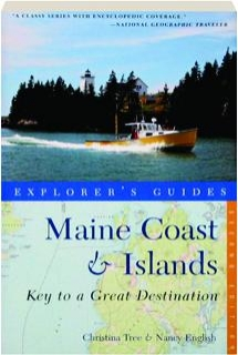 MAINE COAST & ISLANDS, SECOND EDITION: Explorer's Guides