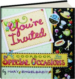 YOU'RE INVITED: A Cookbook for Special Occasions