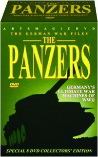 THE PANZERS: Germany's Ultimate War Machines of WWII