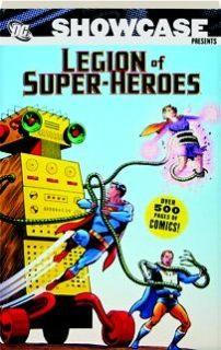 SHOWCASE PRESENTS LEGION OF SUPER-HEROES, VOLUME 2