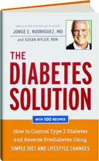 THE DIABETES SOLUTION: How to Control Type 2 Diabetes and Reverse Prediabetes Using Simple Diet and Lifestyle Changes
