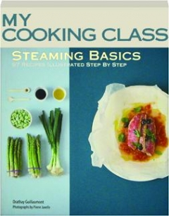 STEAMING BASICS: My Cooking Class