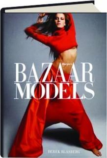 <I>HARPER'S BAZAAR:</I> Models