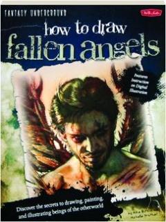 HOW TO DRAW FALLEN ANGELS: Fantasy Underground