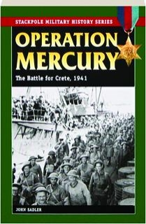 OPERATION MERCURY: The Battle for Crete, 1941